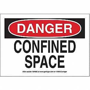 "Confined Space, Danger, Vinyl, 7"" x 10"", Adhesive Surface"