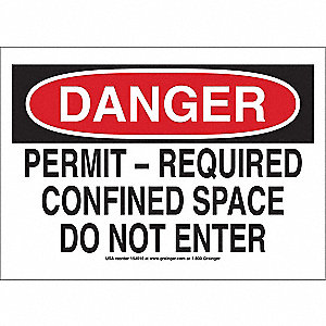 "Confined Space, Danger, Vinyl, 10"" x 14"", Adhesive Surface"