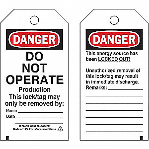 "Danger Tag, Polyester, Do Not Operate Production This Lock/Tag May Only Be Removed By, 5-3/4"" x 3"""