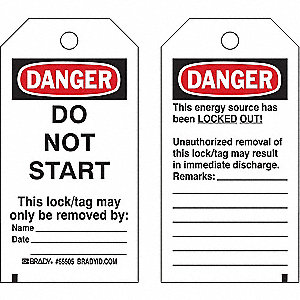 "Danger Tag, Polyester, Do Not Start This Lock/Tag May Only Be Removed By, 5-1/2"" x 3"", 25 PK"