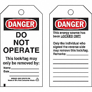 "Danger Tag, Polyester, Do Not Operate This Lock/Tag May Only Be Removed By, 5-3/4"" x 3"", 25 PK"