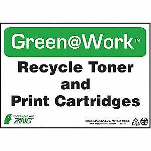 SIGN GREEN AT WORK RCYCL TONER 7X10