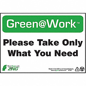 SIGN GREEN AT WORK WHAT NEED 7X10