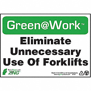 SIGN GREEN AT WORK FRKLIFT USE 7X10