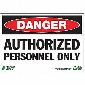 SIGN DANGER AUTH PERSONNEL 7X10 PL