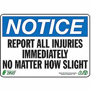 SIGN NOTICE INJURIES 7X10 PL