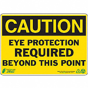 SIGN CAUTION EYE PROTECTION 7X10 PL