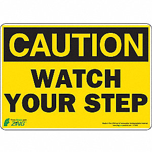 SIGN CAUTION WATCH STEP 7X10 SA