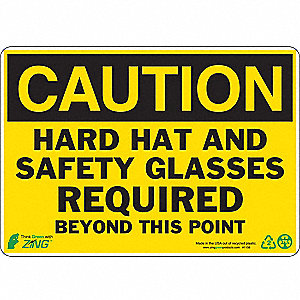 SIGN CAUTION SAFETY GLASSES 7X10 PL