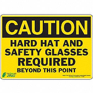 SIGN CAUTION SAFETY GLASSES 7X10 SA