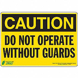 SIGN CAUTION GUARDS 7X10 SA