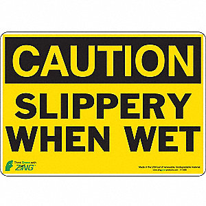 SIGN CAUTION SLIPPERY 7X10 SA
