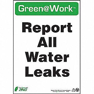 SIGN GREEN AT WORK REPRT LEAK 14X10
