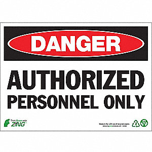 SIGN DANGER AUTH PERSONNEL 10X14 PL