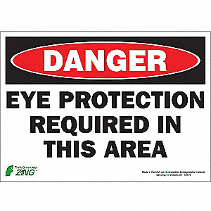 SIGN DANGER EYE PROTECTION 10X14 SA