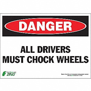 SIGN DANGER CHOCK WHEEL 10X14 SA