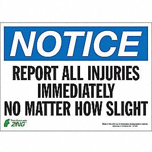 SIGN NOTICE INJURIES 10X14 SA