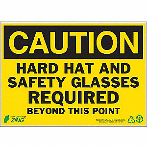SIGN CAUTION SAFETY GLASSES 10X14
