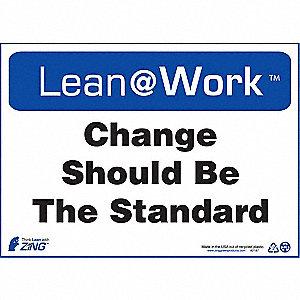LEAN SIGN,CHANGE SHOULD BE STANDARD