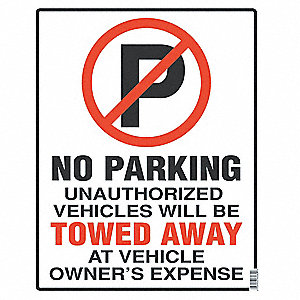 PARKING SIGN,19 X 15IN,R AND BK/WHT