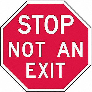 NOT AN EXIT SIGN,12 X 12IN,WHT/R,AL
