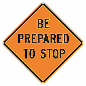 STOP SIGN,30 X 30IN,BK/ORN,TEXT