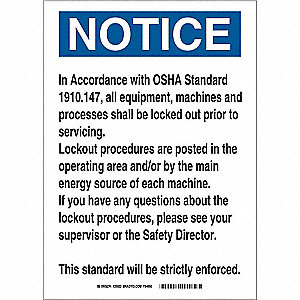 "Lockout Tagout, Notice, Aluminum, 14"" x 10"", With Mounting Holes, Not Retroreflective"