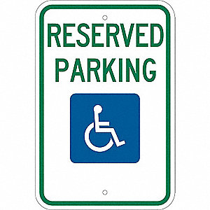 "Text and Symbol Reserved Parking, Engineer Grade Aluminum Handicap Parking Sign, Height 18"", Width 1"