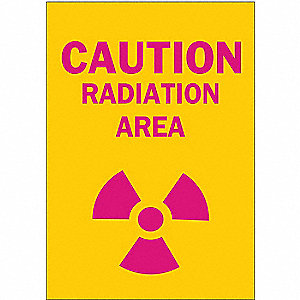 "Radiation and X-Ray, Caution, Polyester, 10"" x 7"", Adhesive Surface, Not Retroreflective"