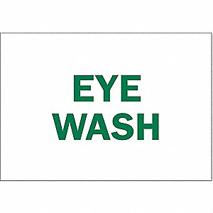 Eye Wash Sign,10 x 14In,GRN/WHT,AL,ENG