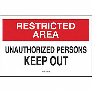 "Authorized Personnel and Restricted Access, Restricted Area, Plastic, 10"" x 14"", With Mounting Holes"