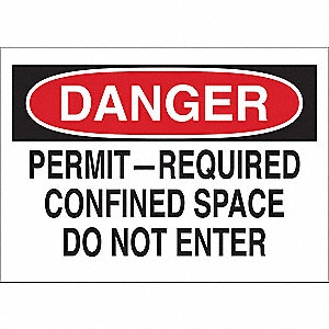 "Confined Space, Danger, Fiberglass, 10"" x 14"", With Mounting Holes, Not Retroreflective"