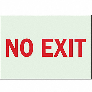 No Exit Sign,7 x 10In,R/WHT,No Exit,ENG