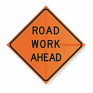 Work Ahead Sign,36 x 36In,BK/ORN,Text