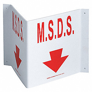 Notice Sign,8 x 14-1/2In,R/WHT,MSDS,ENG