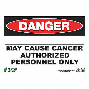 DANGER SIGN 10X14 BLANK CANCER AL