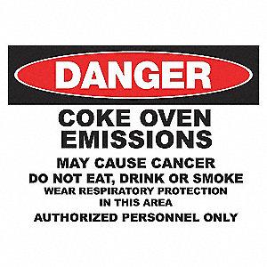 DANGER SIGN 10X14 COKE EMMISSION SS