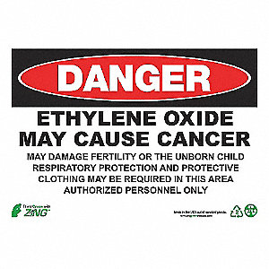 DANGER SIGN 10X14 ETHYLENE PL
