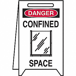 "Confined Space, Danger, Plastic, 20"" x 12"", Free-Standing Floor, Not Retroreflective"