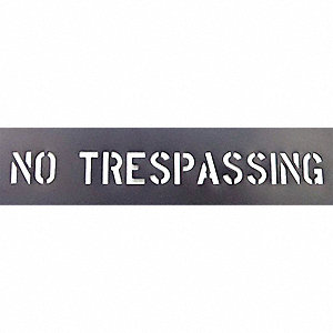 "Stencil, No Trespassing, 2"", PVC, 1 EA"