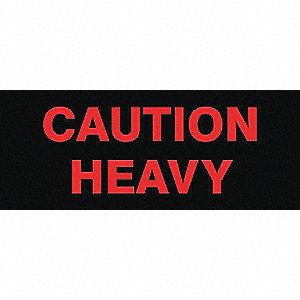 ETIQ 2X5 CAUTION HEAVY 500/RL