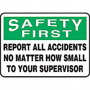 "Accident Prevention, Safety First, Vinyl, 7"" x 10"", Adhesive Surface, Not Retroreflective"