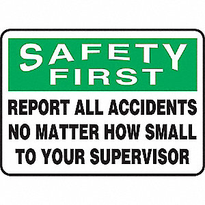 "Accident Prevention, Safety First, Vinyl, 10"" x 14"", Adhesive Surface, Not Retroreflective"