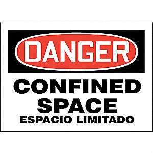 "Confined Space, Danger, Vinyl, 7"" x 10"", Adhesive Surface, Not Retroreflective"