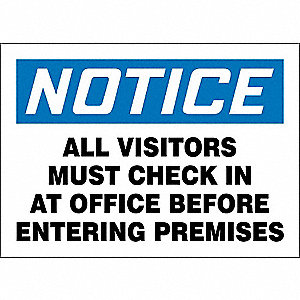 Notice Sign,Aluminum,10x14In,English