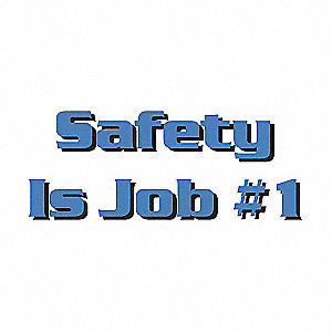 POSTER,SAFETY IS JOB 1,18 X 24