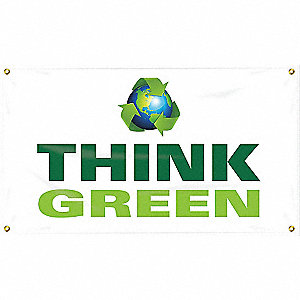 BANNER,THINK GREEN,24 X 48