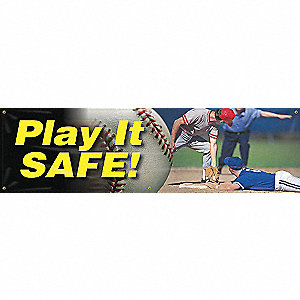 BANNER,PLAY IT SAFE,28 X 96