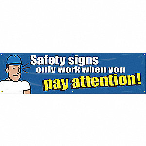 BANNER,SAFETY SIGNS ONLY,28 X 96