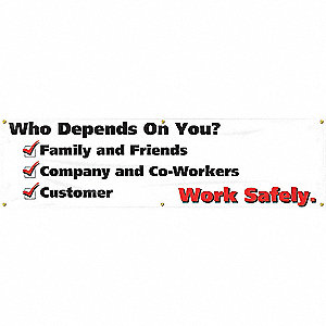SAFETY BANNER,120 X 34IN,TEXT,ENG